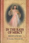 In the Rays of Mercy
